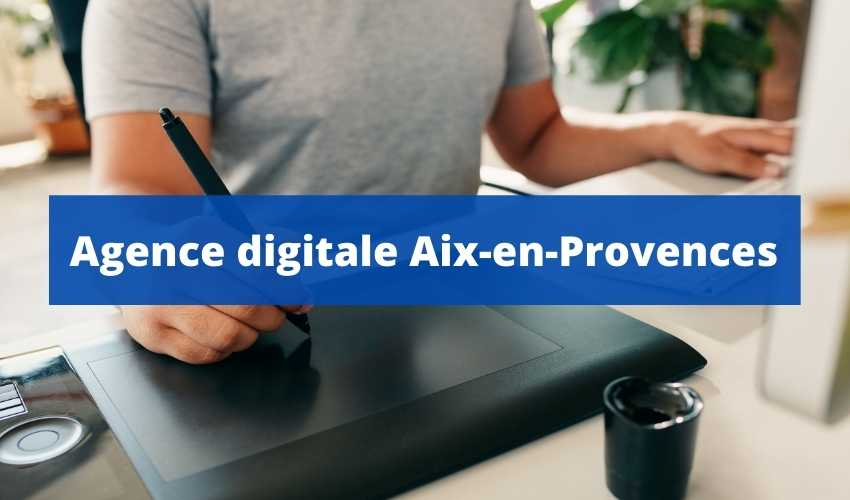 agence-digitale-aix-en-provences